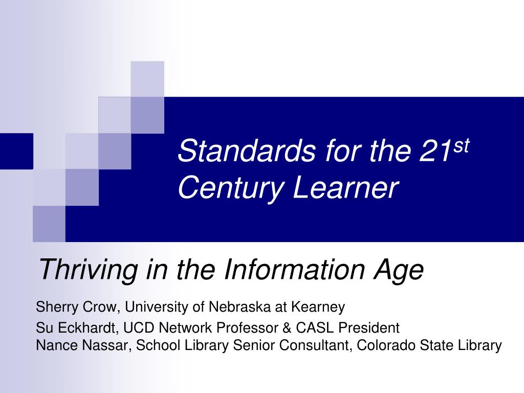 standards for the 21 st century learner l.