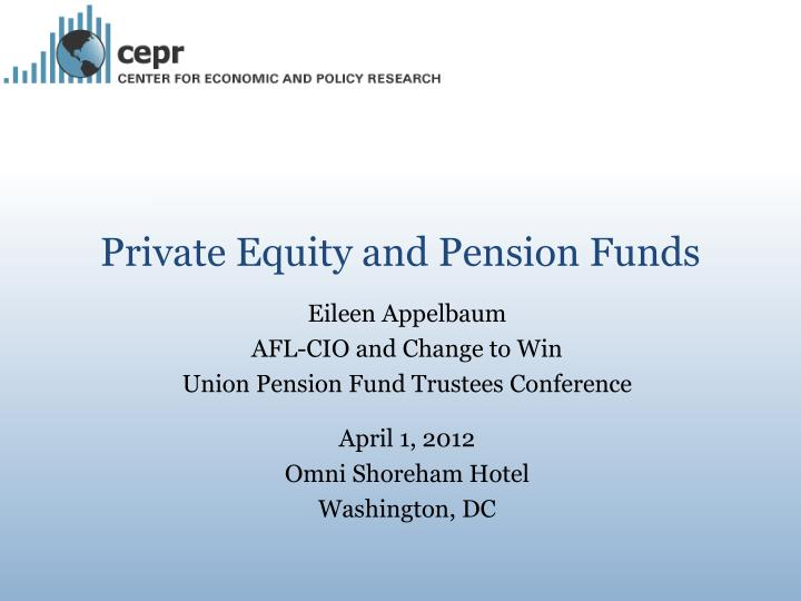 Private equity and pension funds