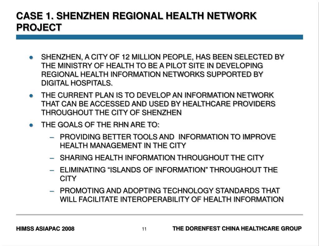 CASE 1. SHENZHEN REGIONAL HEALTH NETWORK PROJECT