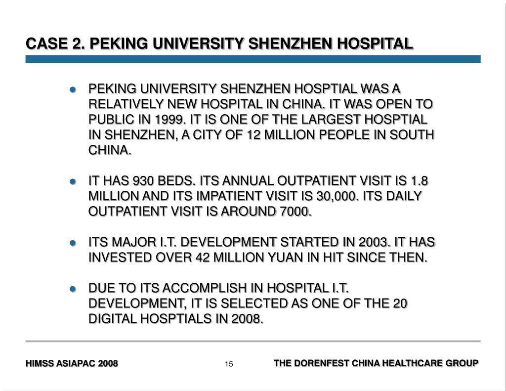 CASE 2. PEKING UNIVERSITY SHENZHEN HOSPITAL