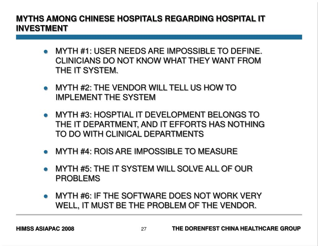 MYTHS AMONG CHINESE HOSPITALS REGARDING HOSPITAL IT INVESTMENT