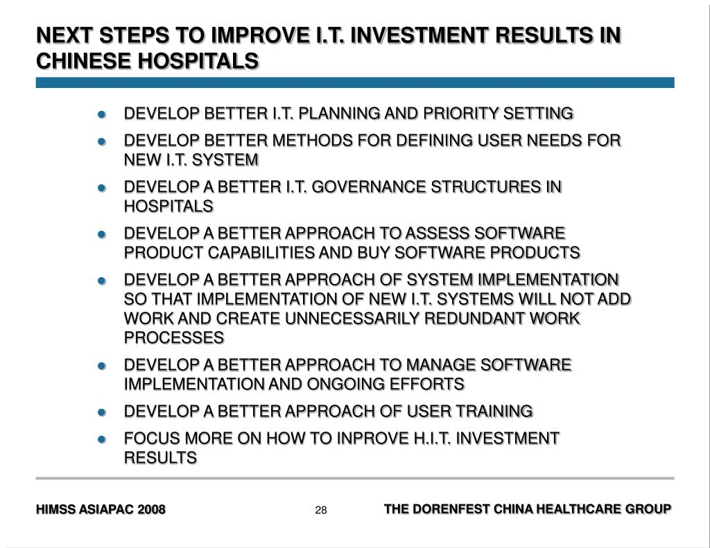 NEXT STEPS TO IMPROVE I.T. INVESTMENT RESULTS IN CHINESE HOSPITALS