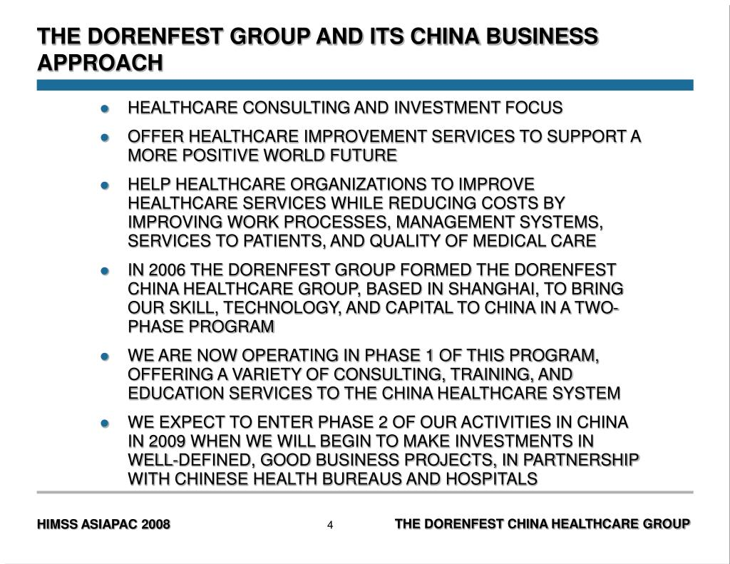THE DORENFEST GROUP AND ITS CHINA BUSINESS APPROACH