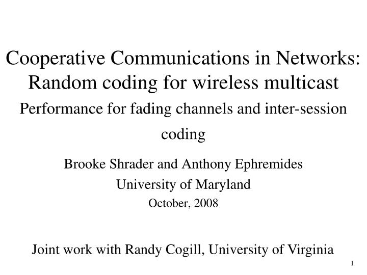 cooperative communications in networks random coding for wireless multicast