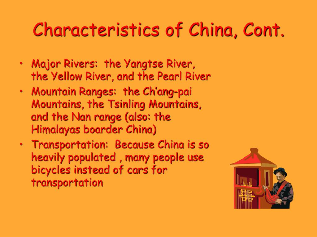 Characteristics of China, Cont.