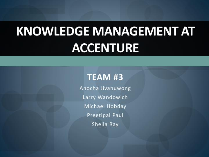 knowledge management in accenture 1992 january 2001