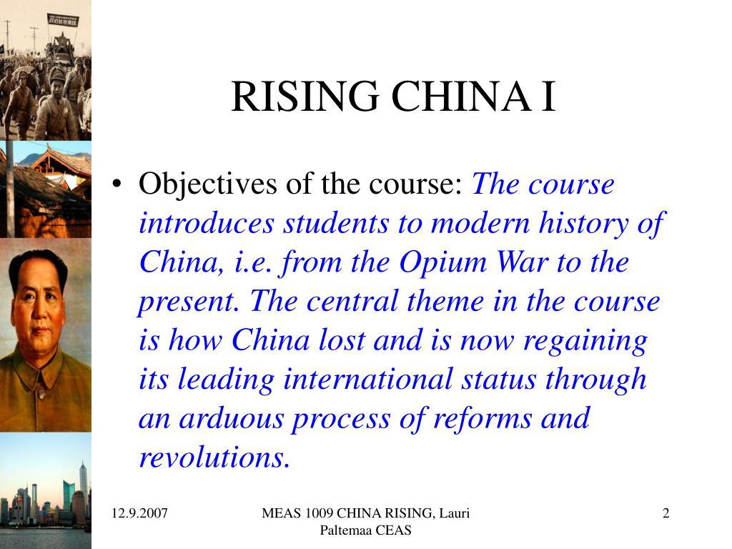 RISING CHINA I