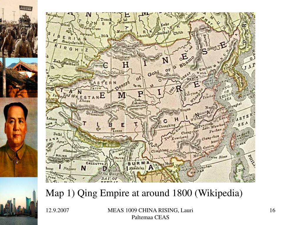 Map 1) Qing Empire at around 1800 (Wikipedia)