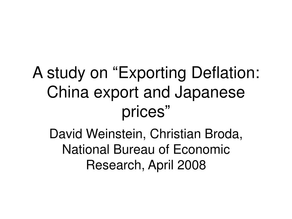 "A study on ""Exporting Deflation: China export and Japanese  prices"""