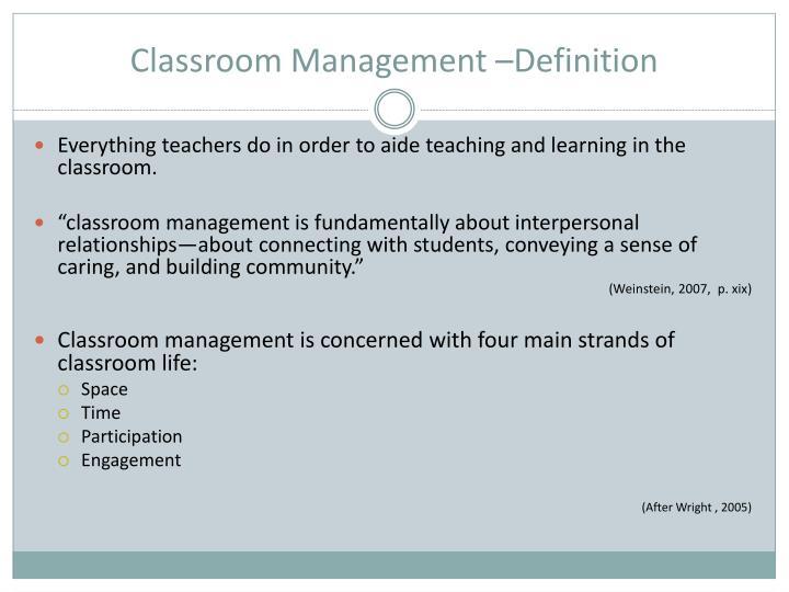 Classroom Management –Definition