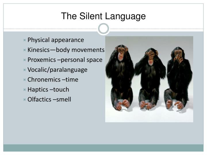 The Silent Language