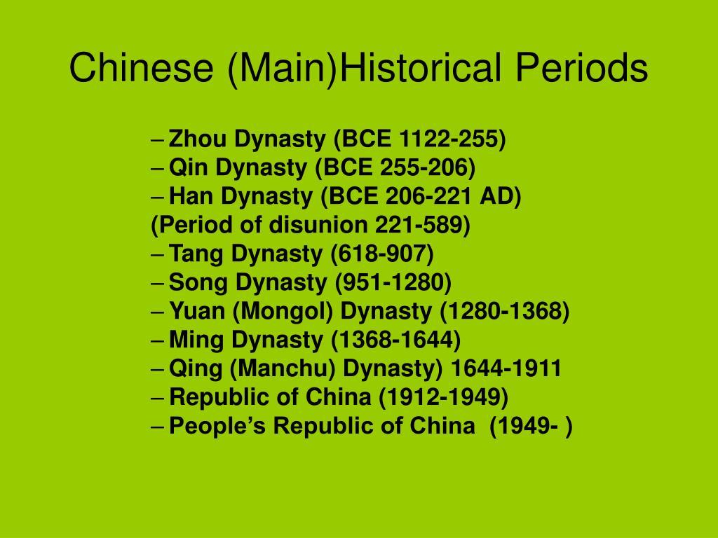 Chinese (Main)Historical Periods