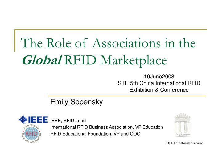 The role of associations in the global rfid marketplace
