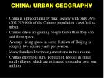 china urban geography