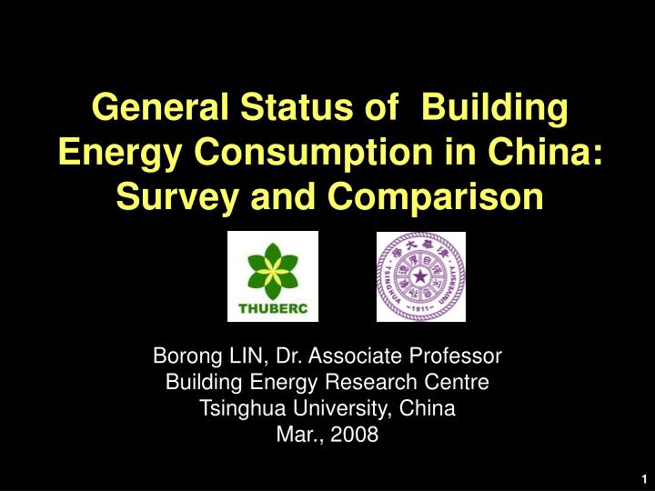 General status of building energy consumption in china survey and comparison