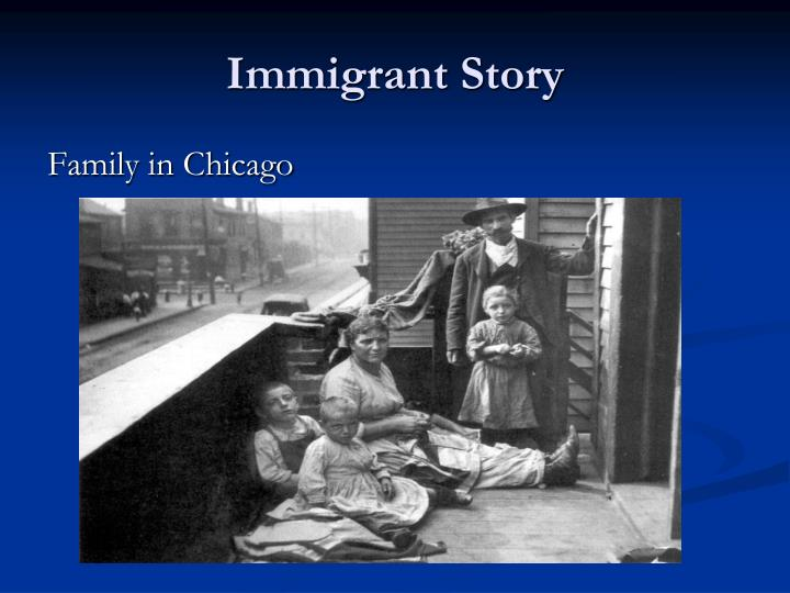 Immigrant story