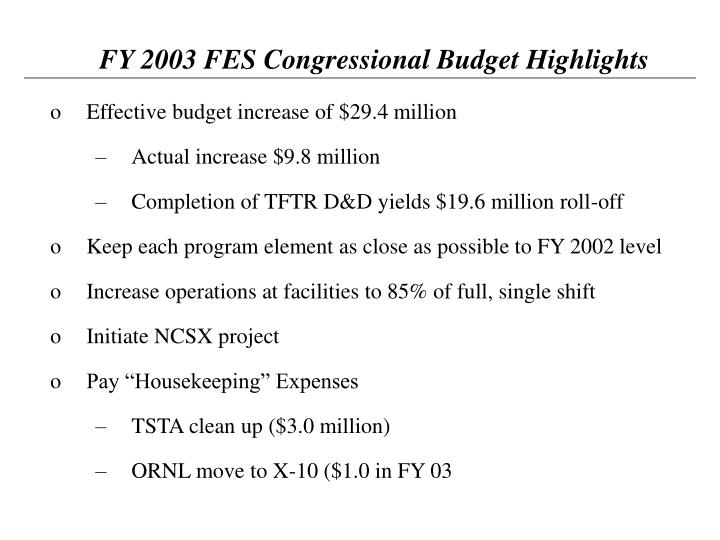 FY 2003 FES Congressional Budget Highlights