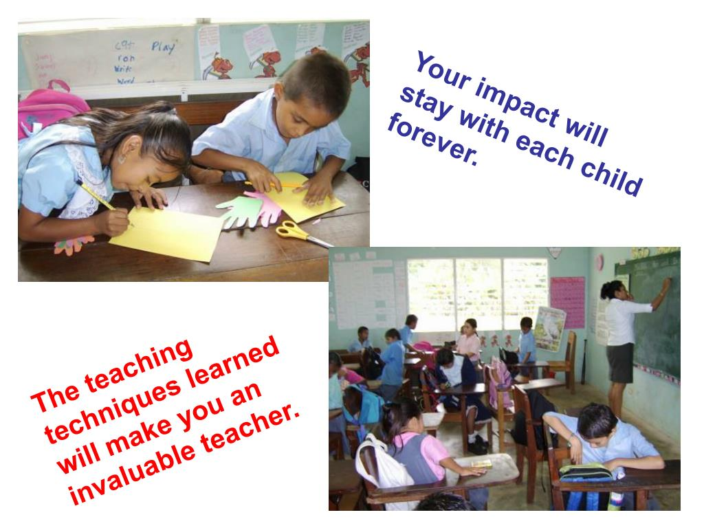 Your impact will stay with each child forever.