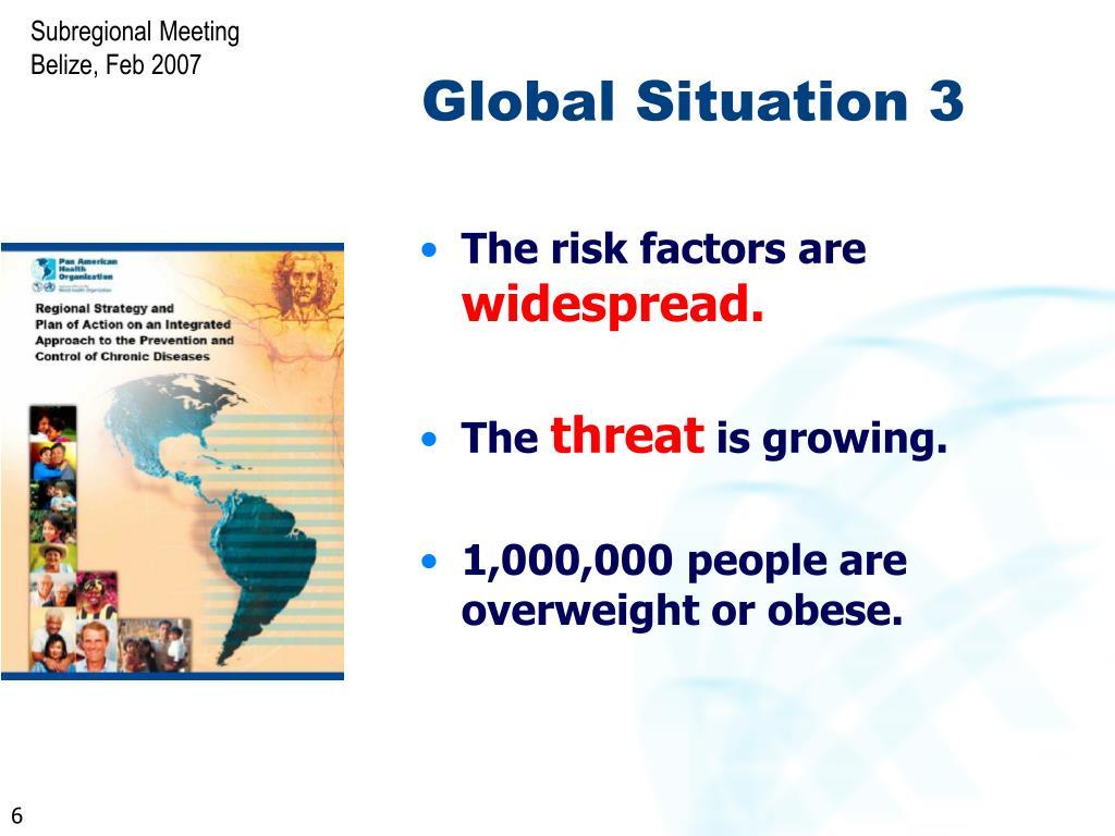 Global Situation 3
