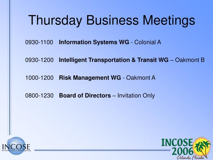Thursday Business Meetings