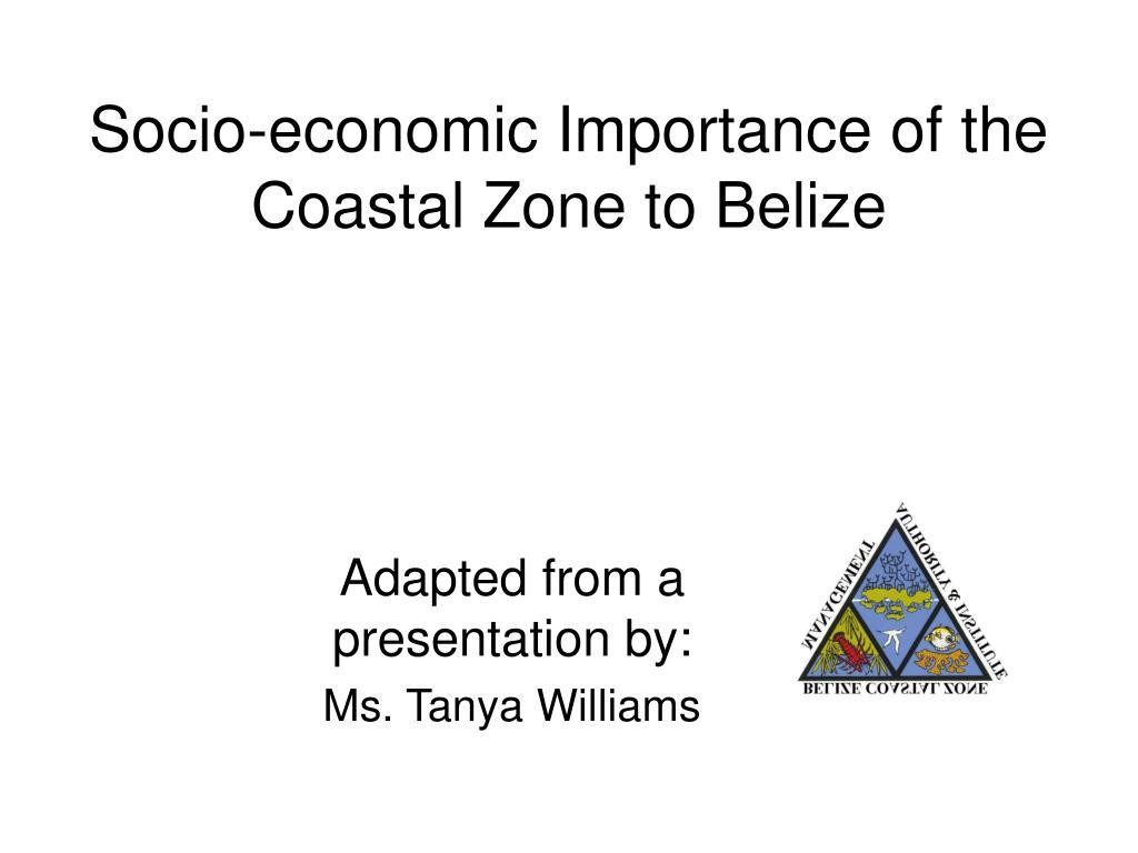 Socio-economic Importance of the Coastal Zone to Belize