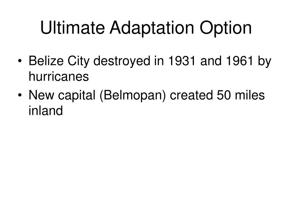 Ultimate Adaptation Option