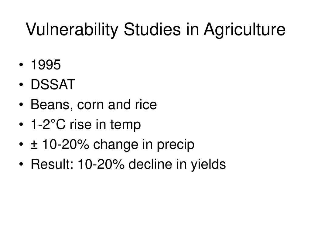 Vulnerability Studies in Agriculture