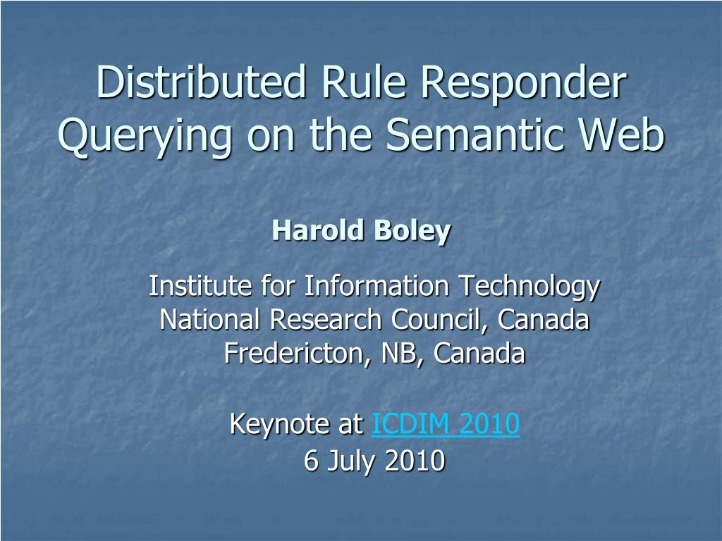 distributed rule responder querying on the semantic web harold boley l.