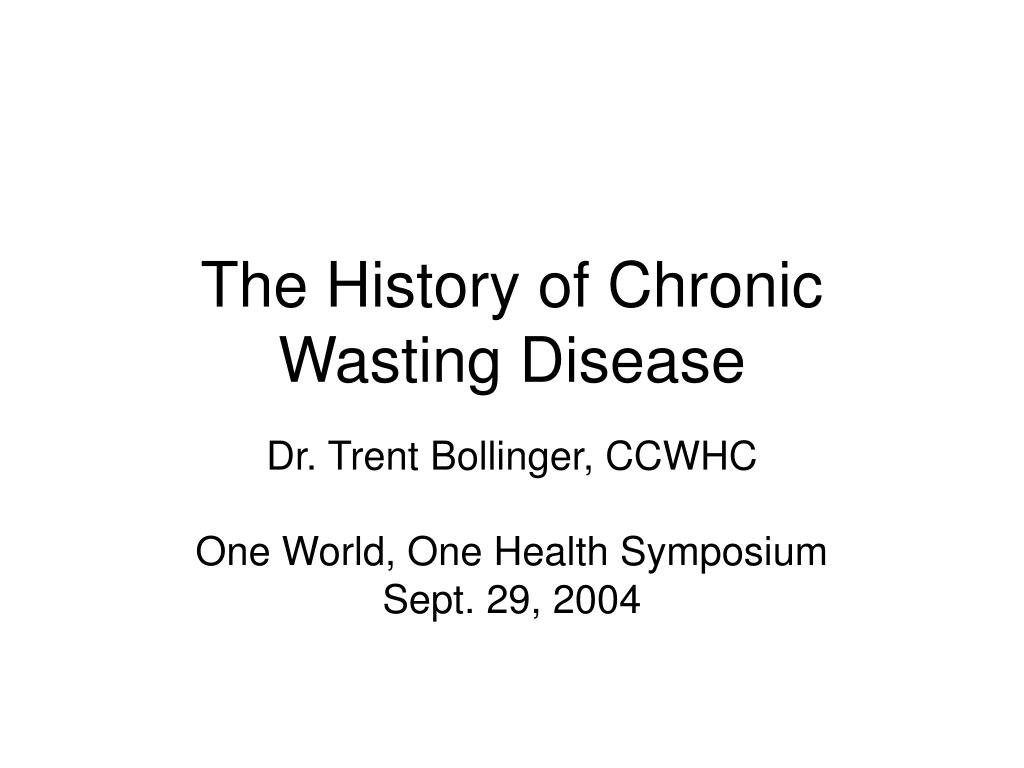 the history of chronic wasting disease l.