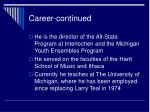 career continued