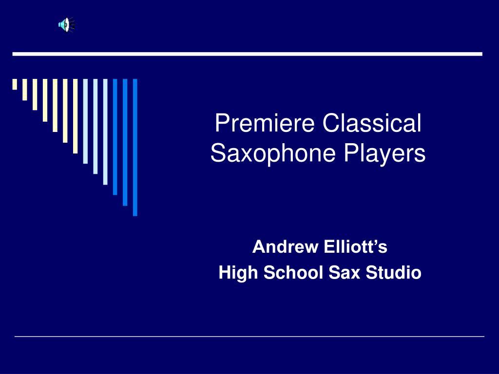 premiere classical saxophone players l.