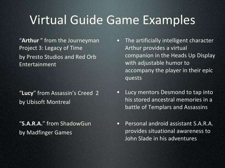 Virtual Guide Game Examples