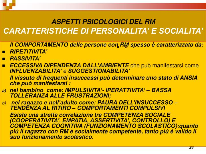 ASPETTI PSICOLOGICI DEL RM