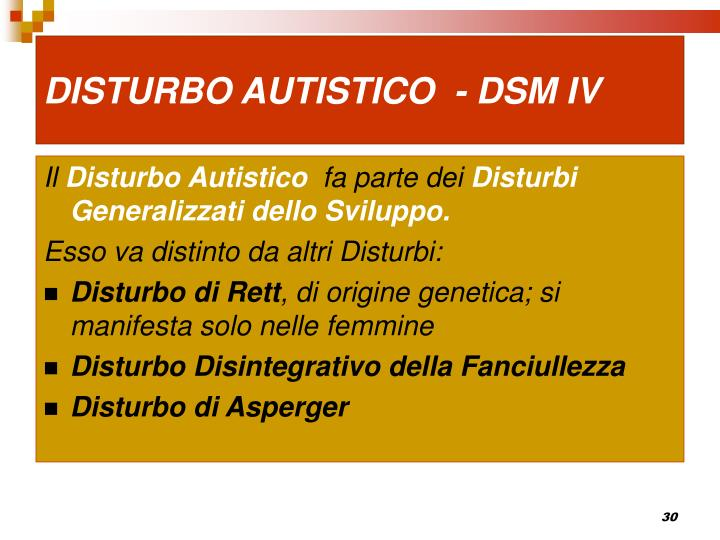 DISTURBO AUTISTICO  - DSM IV