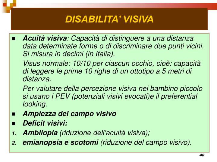 DISABILITA' VISIVA