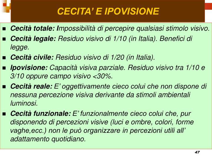 CECITA' E IPOVISIONE