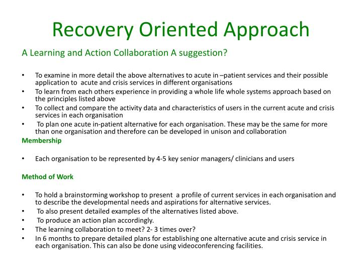 Recovery Oriented Approach