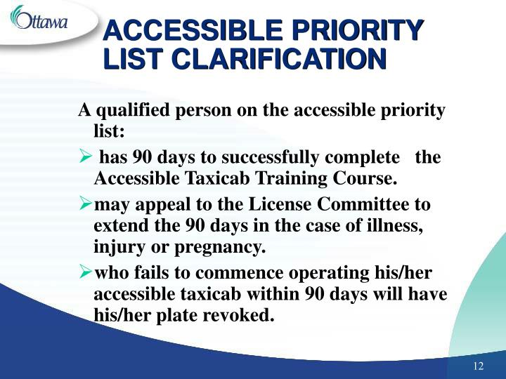 ACCESSIBLE PRIORITY LIST CLARIFICATION