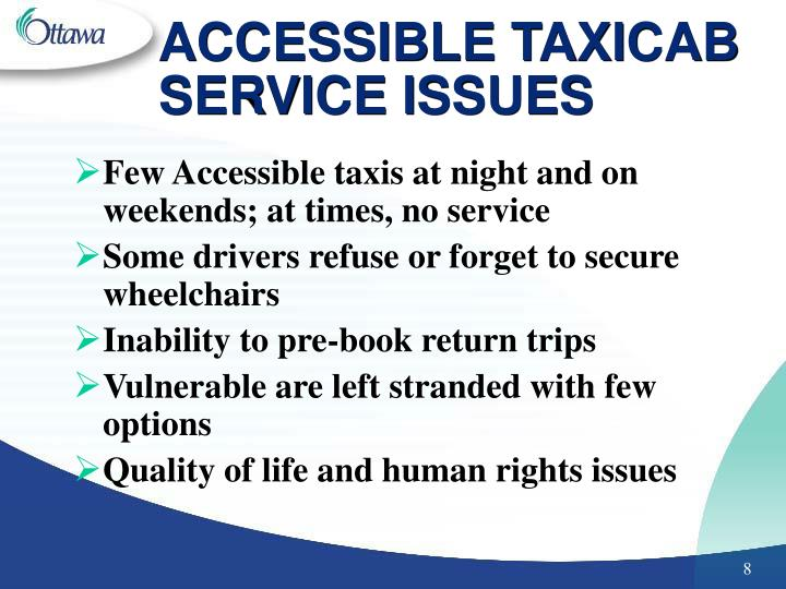 ACCESSIBLE TAXICAB SERVICE ISSUES