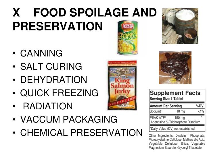 X  	FOOD SPOILAGE AND PRESERVATION
