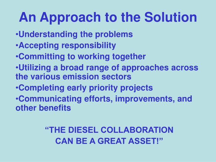 An Approach to the Solution