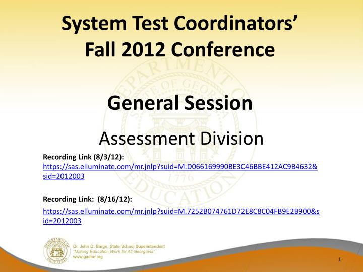 system test coordinators fall 2012 conference general session n.