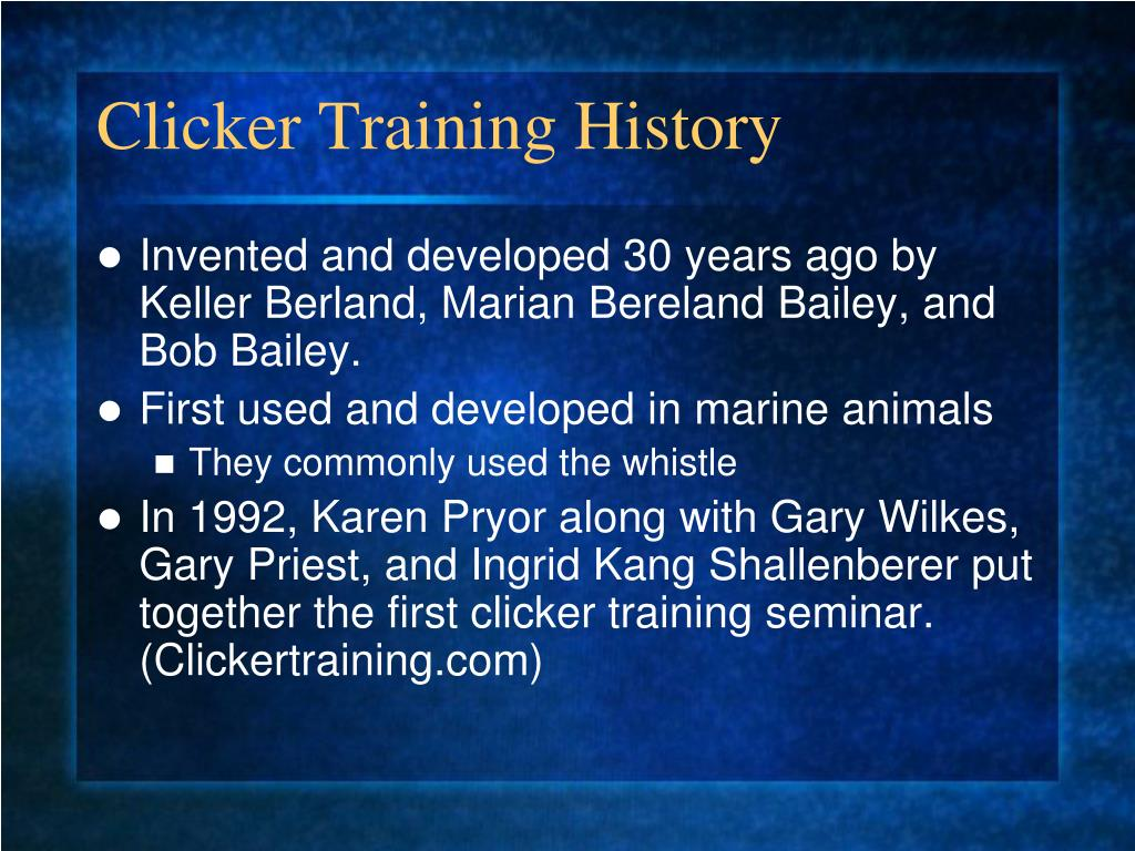 Clicker Training History