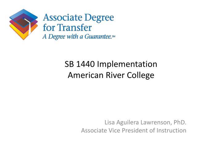 SB 1440 Implementation