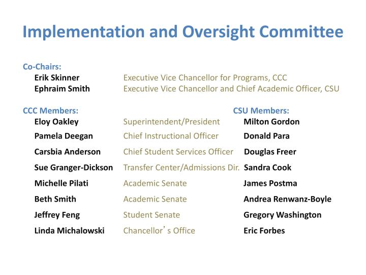 Implementation and Oversight Committee