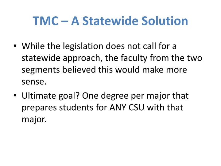 TMC – A Statewide Solution
