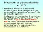 presunci n de ganancialidad del art 1271
