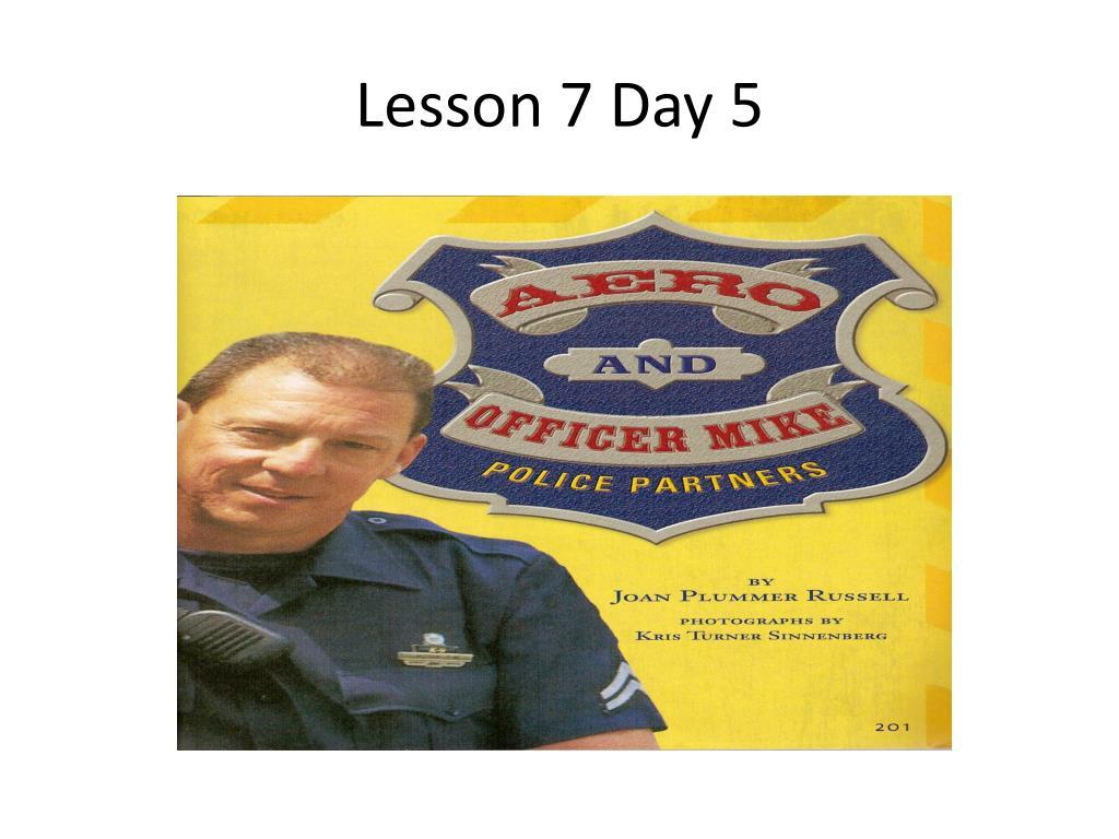 lesson 7 day 5 l.