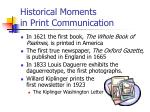 historical moments in print communication1