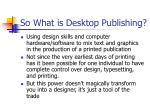 so what is desktop publishing